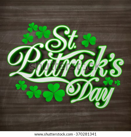 Stylish text St. Patrick's Day with beautiful shamrock leaves on wooden background. - stock vector