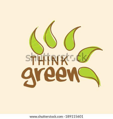 Stylish text Think Green with beautiful green leaves on abstract background concept for World Environment Day. - stock vector