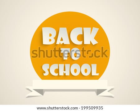 Stylish yellow sticky with text Back to School and blank ribbon.  - stock vector