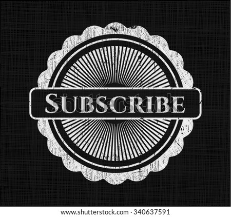 Subscribe chalkboard emblem - stock vector