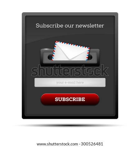 Subscribe our newsletter - website form. Vector illustration. - stock vector