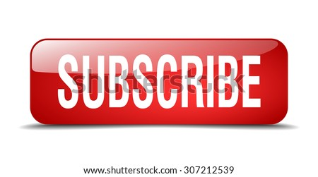 subscribe red square 3d realistic isolated web button - stock vector