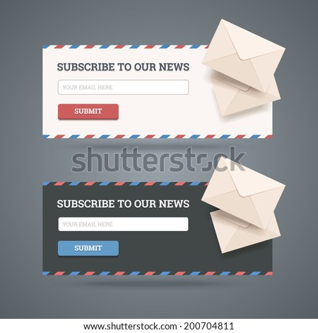 Subscribe to newsletter form for web and mobile applications in two flat styles with envelopes. Vector illustration. - stock vector