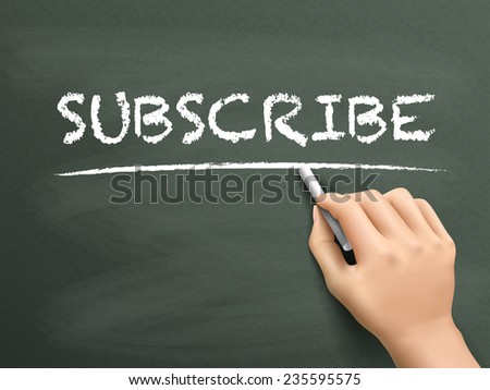 subscribe word written by hand on blackboard - stock vector
