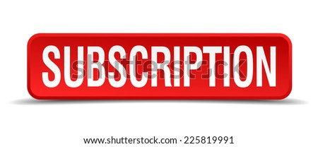 Subscription red 3d square button isolated on white - stock vector