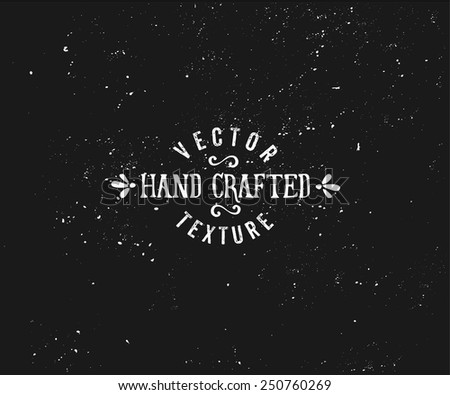 Subtle vintage texture in black and white. Vector textured effect. Retro style insignia design. - stock vector