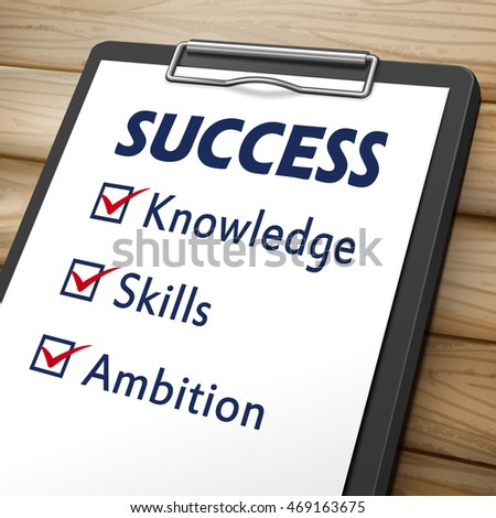 success clipboard 3D image with check boxes marked for the words knowledge, skills and ambition