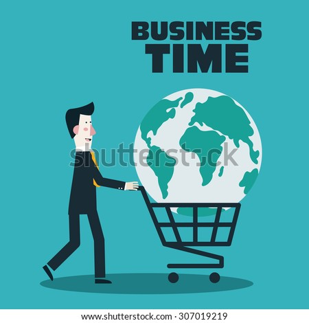 Successful businessman with world in shopping cart. Business power concept. Business time concept. Modern vector flat style. - stock vector