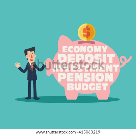 Successful, smiling, business man with a piggy bank with inscriptions: economy, deposit, investment, pension, budget. Saving and investing money concept. Future financial planning concept - stock vector