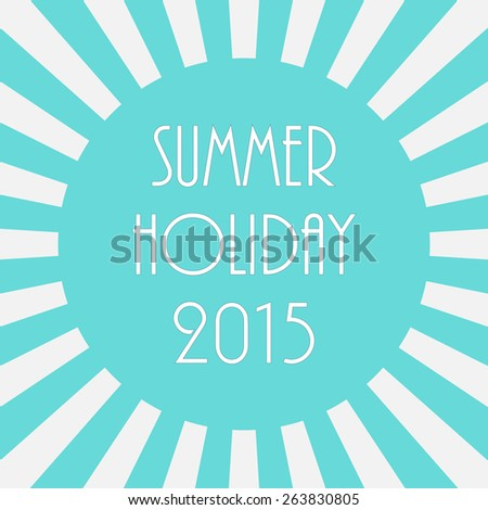 Summer background - 2015, vector illustration, EPS10 - stock vector
