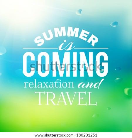 Summer background with text.  Vector illustration. - stock vector