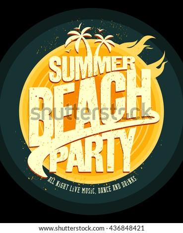 Summer beach party poster design - stock vector