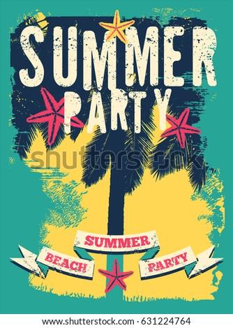 Summer Beach Party Typographic Grunge Vintage Poster Design Retro Vector Illustration