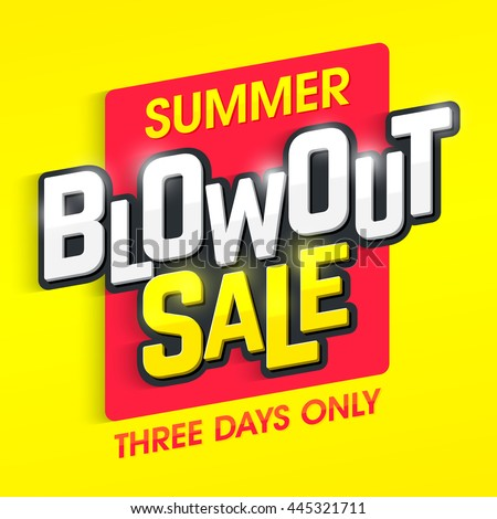 Summer Blowout Sale banner. Special offer, three days only big sale. - stock vector