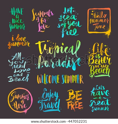 Summer Holidays And Vacation Quotes Phrases Greetings Vector Set Of Hand Drawn Calligraphy