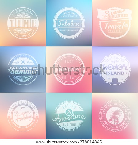 Summer holidays, travel, vacation, adventure labels template set on blurred backgrounds. Vintage badges. Vector illustration. - stock vector