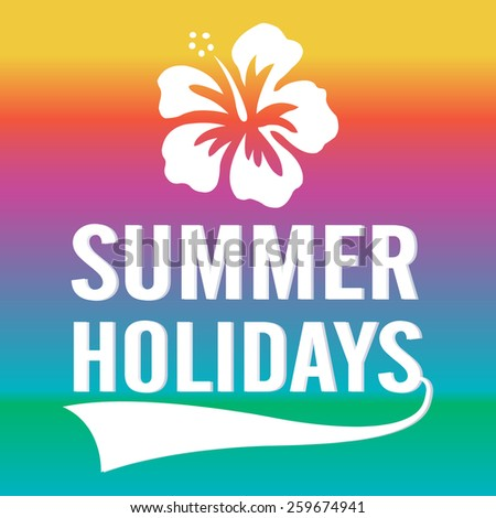 Summer Holidays typographic design with shoe flower  Vector illustration.