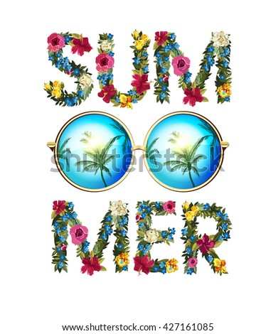 Summer Illustration. Vector shiny sun With floral letters. Summer lettering vector background illustration. Circle sunglasses with reflected palms. - stock vector