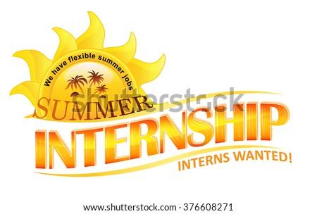 Summer Internship; Interns wanted label for recruitment companies.  - stock vector