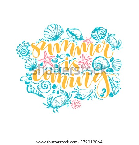Summer Is Coming. Hand Written Calligraphy Poster With Hand Drawn Ornament  Made Of Sea Animals