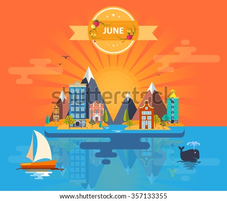 Summer landscape. Small town. Set 3 of urban buildings. Calendar. Month of June. Infographics. Mountain, sun, rays, nature, river, park, city. Flat design. Stock. Image. Illustration. Vector. - stock vector