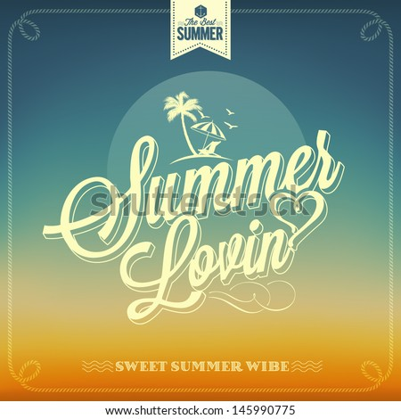 Summer Lovin Typography Background For Summer - stock vector