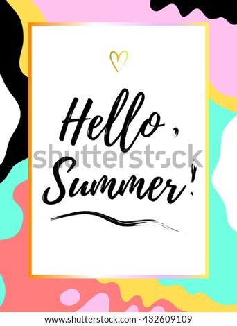 Summer poster with hello. summer text. Stylish and trendy flier. Vector illustration. - stock vector
