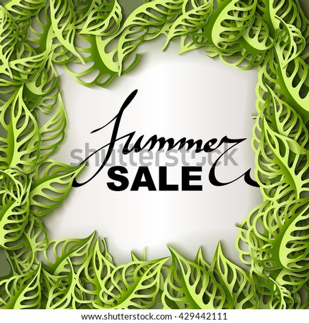 Summer Sale decorative banner. Paper cut green leaves background. Hand drawn lettering summer tag. Sale poster with leaves. - stock vector
