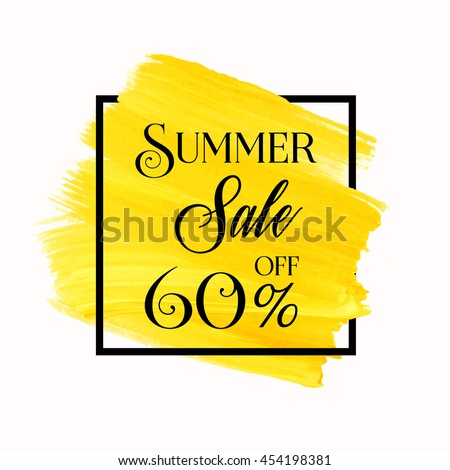 Summer sale 60% off sign over grunge brush art paint abstract texture background acrylic stroke poster vector illustration. Perfect watercolor design for a shop and sale banners.
