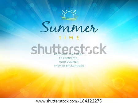 Summer time background with text - illustration. Vector illustration of a glowing Summer time background. - stock vector