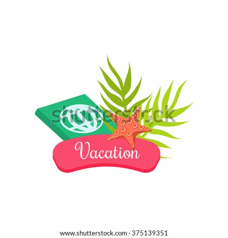 Summer Vacation. Bright Vector Illustration the collection of tropical labels, print, sticker - stock vector