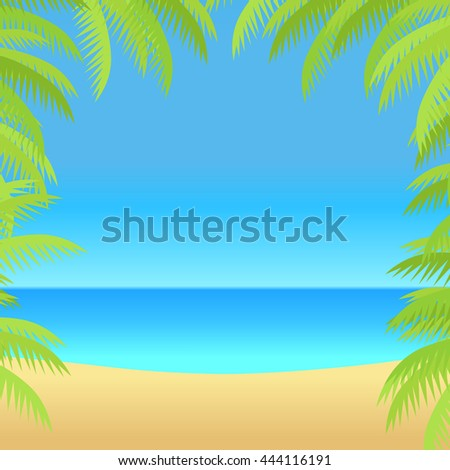 Summer vacation concept banner. Flat design vector illustration. Leisure on tropical sunny beach with palm trees. Ocean horizon background. Frame from palm branches on the sides. - stock vector