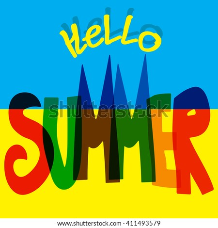 Summer. Vector illustration of  Summer lettering. Summer banner with clouds and sky. Summer season illustration. poster Say hello to summer on yellow blue background.  Summer Text Title Poster Design. - stock vector