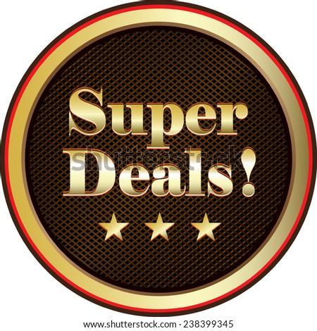 Super Deals Gold Label - stock vector