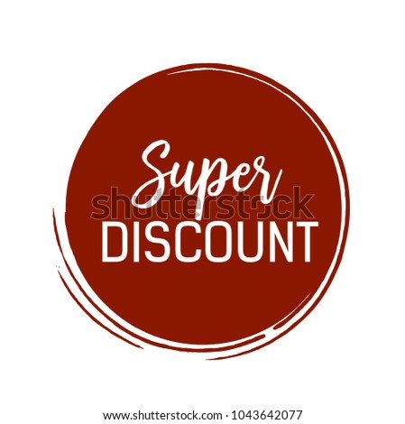 super discount lettering in maroon ink circle inscription can be used for leaflets posters
