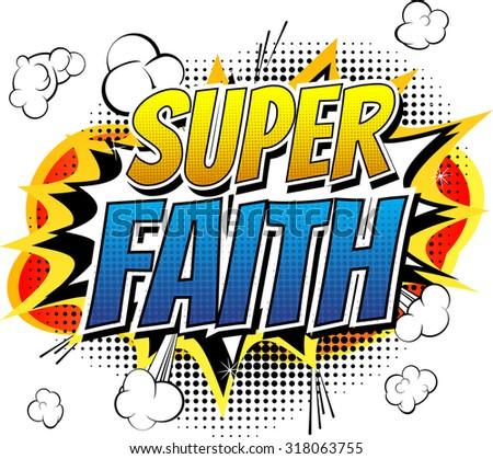 Super Faith - Comic book style word. - stock vector