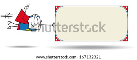 Super Hero with a board. SuperHero is flying with a signboard - stock vector