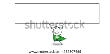 Super Recycling man and his horizontal banner. Joe, the Super Recycling man is carrying a sign. This artwork is ideal for your advertising. - stock vector
