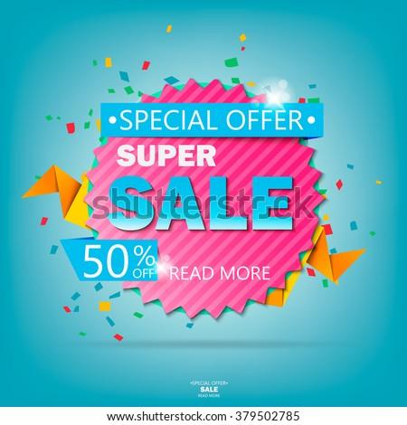 Super Sale paper banner. Sale background. Big sale. Sale tag. Sale poster. Sale vector. Super Sale and special offer. 50% off. Vector illustration. - stock vector