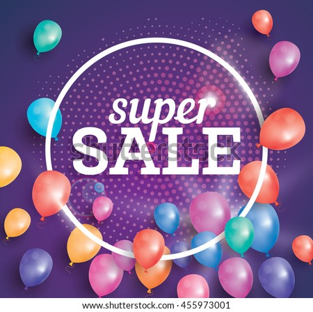 Super Sale poster on pink background with flying balloons and white circle frame. Vector illustration. Sale banner with halftone pattern.