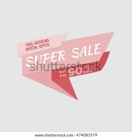 Super Sale special offer banner, up to 90% off. Vector illustration.Red label. Icon for special offer. Sale typography background. Sticker with sale message