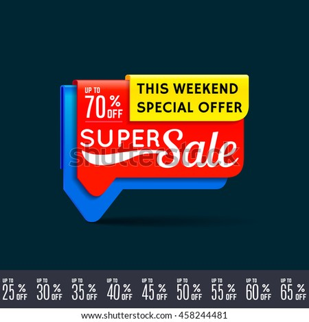 Super Sale, this weekend special offer banner, up to 70% off. Modern bubble tag.