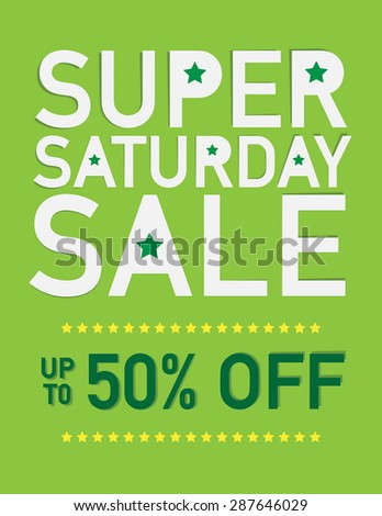 Super saturday sale sign with up to 50% off - stock vector