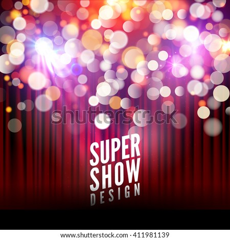 Super show poster template with bokeh lights. Greeting, theater, concert, musical dance, presentation. Beautiful scene with curtains. Vector illustration. - stock vector