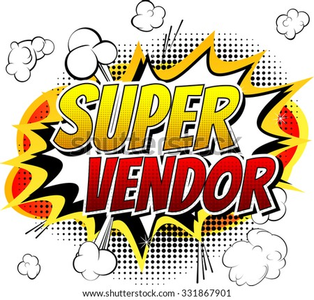 Super Vendor - Comic book style word on comic book abstract background. - stock vector