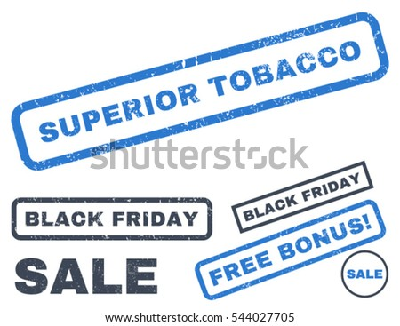Superior Tobacco rubber seal stamp watermark with additional images for Black Friday sales. Vector smooth blue signs. Text inside rectangular shape with grunge design and scratched texture.