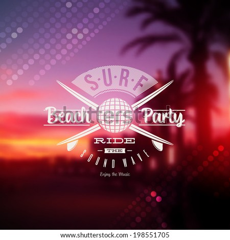 Surf beach party type sign against a tropical sundown defocused background - stock vector