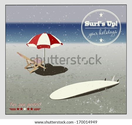 surf, chaise longues and sunshades on the beach in vintage style - stock vector