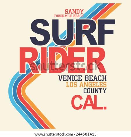 Surf rider California typography, t-shirt graphics, vectors - stock vector