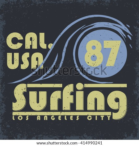 Surf t-shirt graphic design. surfing grunge print stamp. California surfers wear typography emblem. Creative design. Vector  - stock vector